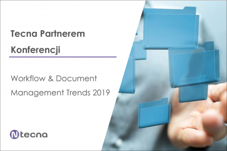 Tecna partnerem konferencji Workflow & Document Management Trends